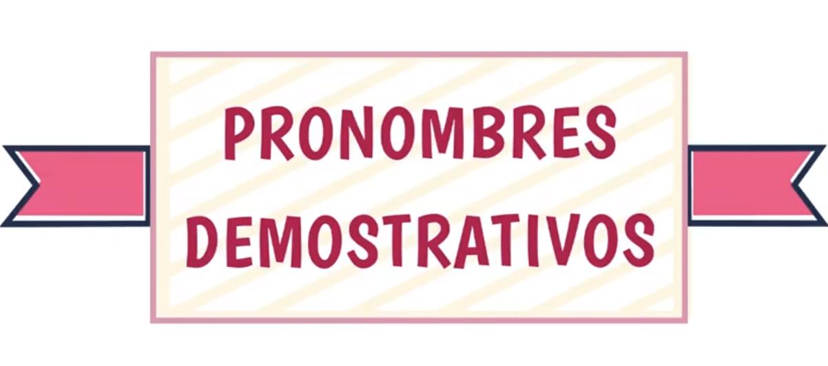 Pronombres demostrativos ELE de Bilbao