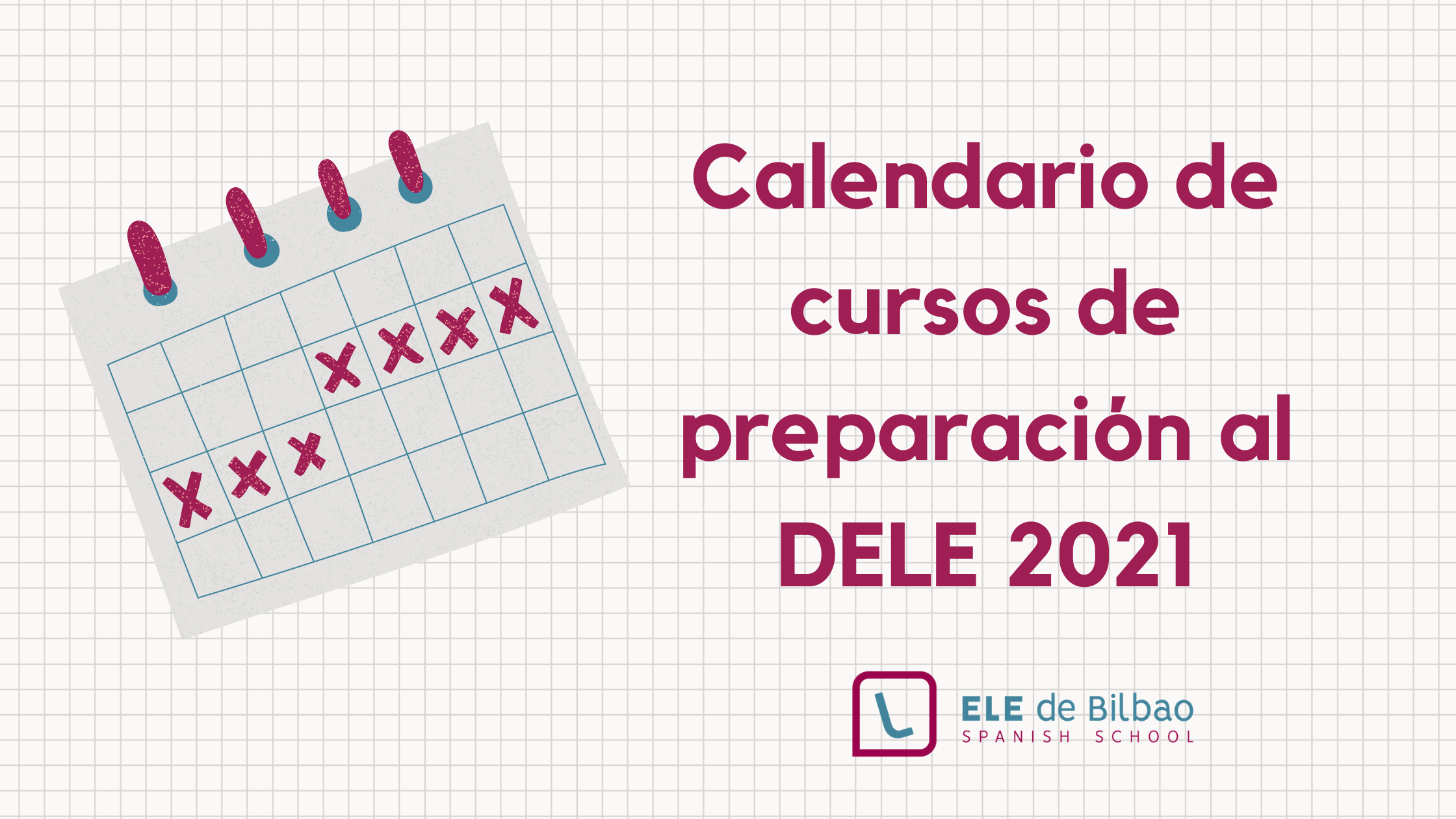 calendario de cursos de preparación al DELE 2021